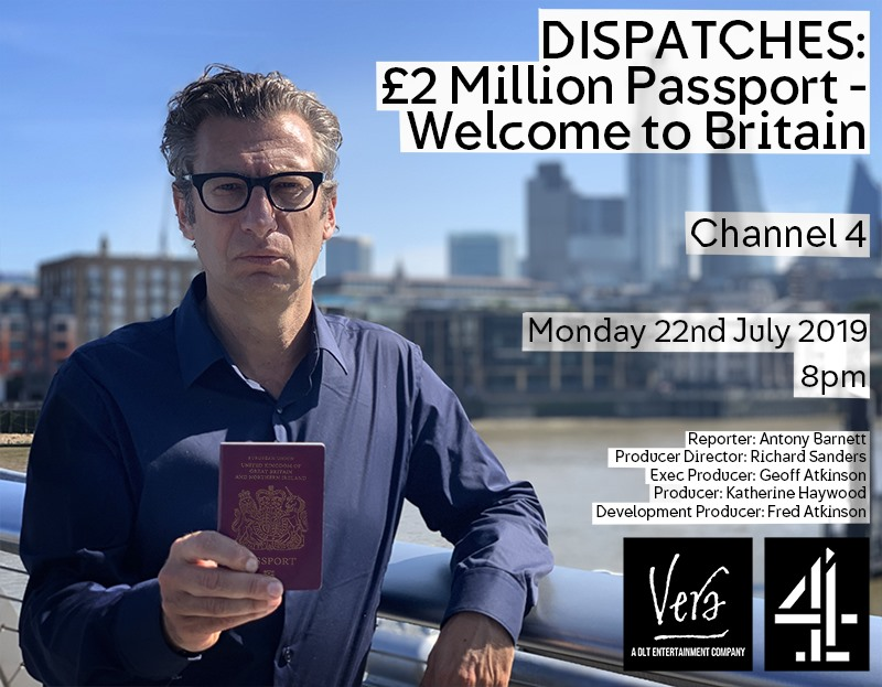 Dispatches: £2 Million Passport - Welcome to Britain